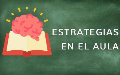 Estrategias en el aula
